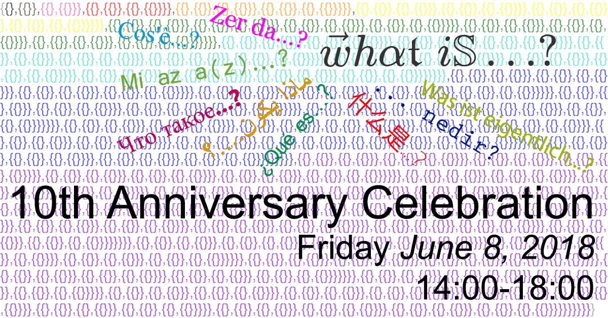 WhatIsSeminar 10th Anniversary Annoucenment with 10 in Von Neumann ordinals in the background